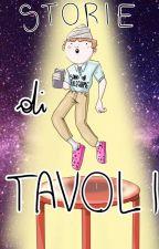 Storie di tavoli  2 by Tepauro