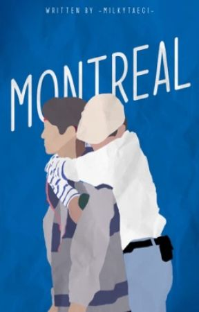 Montreal; Taegi Oneshots by -milkytaegi-