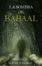 La sombra de Babaal by NoeMayr