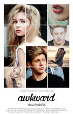 Awkward - Niall Horan fanfiction [ZAWIESZONE] by NewYorksPie