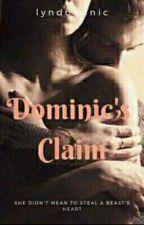 Dominic's  Claim by lyndominic