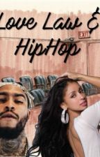 Love, Law & HipHop by Noreee18