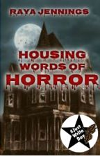 Housing Words of Horror by dark_affinity