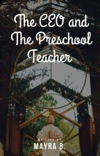 CEO and The Preschool Teacher by MayraB_18_