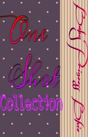 One-Shot Collections by xxmoonstarx