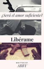 Libérame by CollBell