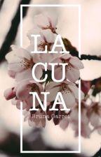 Lacuna by BrunaGarret