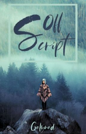 Off Script [Collection of Short Stories] by galynad2009