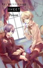 Sweet Poison ( CielxAlois ) by sads0ul