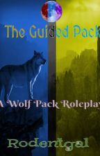 The Guided Pack: A Wolf Roleplay by Rodentgal