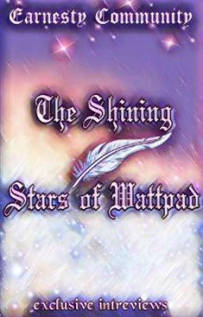 The Shining Stars Of Wattpad by earnestycommunity