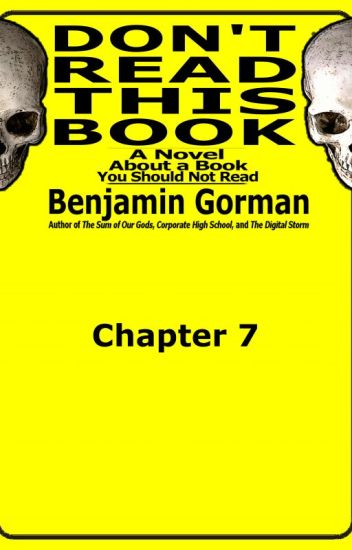 Don't Read This Book, Chapter 7 (of 20)