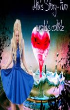 Book 4 of the Love series- Mia's Story~ Two World's Collide (On Hold)  by BookNerd808