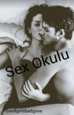 Sex Okulu (ASKIDA) by Goodgirlsbadgone