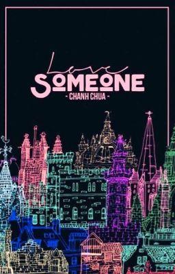 Đọc truyện Love Someone
