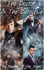 The Doctor & The Detective (Wholock Fanfiction) by Rhythm_Of_The_Night