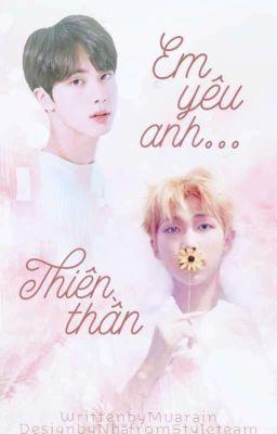 Đọc truyện [JinMon]Em Yêu Anh