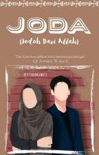 JODA (Jodoh Dari Allah) by hestikurnia29