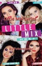Little Mix Songs by WhereIBelong