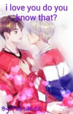 I love you do you know that?(VKOOK) by chimmy174