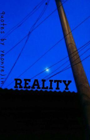 Reality Quotes Keep Fighting Wattpad