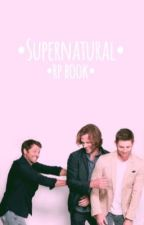 •Supernatural Rp Book• by Crazy_Norwegian