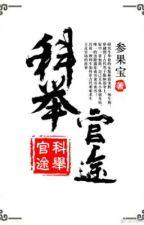 Khoa cử quan đồ(NBN)End by KuteYo