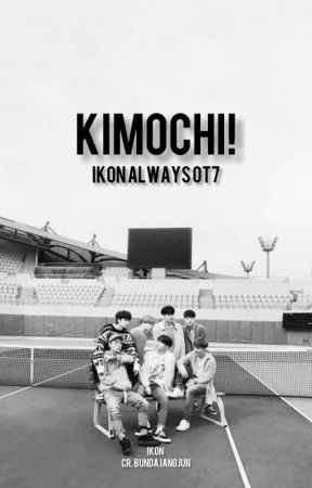 Kimochi! [iKON Yaoi] by bundajangjun