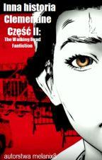 The Walking Dead Inna Historia Clementine Część 2 (UKOŃCZONE) by melanix8