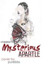 Mysterious Apartle (Complete) by chelzkie15