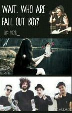 Wait. Who are Fall Out Boy? by vicyk_