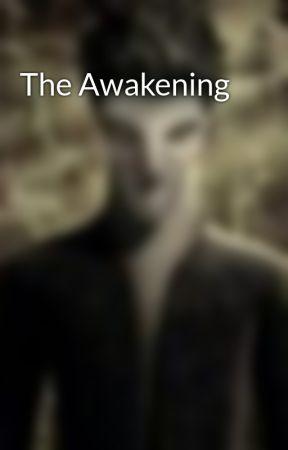 The Awakening by Sa5MuelB