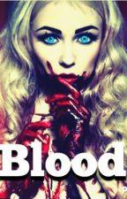 Blood. by renee178