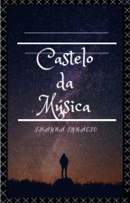 Castelo da Música by StrawHat2421