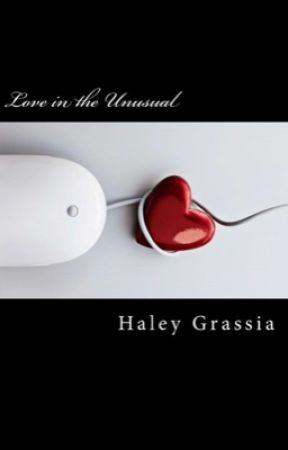 Love in the Unusual by HGrassia