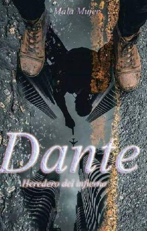 Dante - Heredero del infierno by UnaMalaMujer