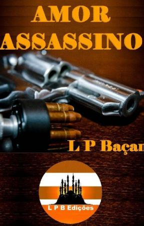 AMOR ASSASSINO by lpbacan