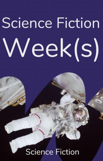 Science Fiction Week(s)