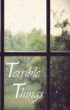 Terrible Things by Louwaa