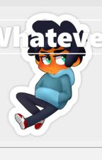 [Discontinued] Whatever {Max X Depressed Quite Reader} by Breeze_Pray_Sama