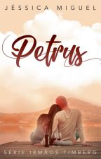 PETRUS [COMPLETO NA AMAZON] by migueljess_
