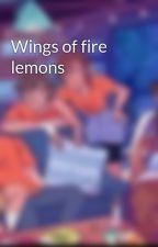 Wings of fire lemons by lemonlover343