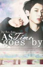 As Time goes on {Chanyeol FF} EXOෆ by Bo-Raa