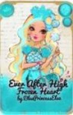 Ever After High-Frozen Heart by alicornfluttershy