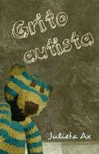 Grito autista (versão em português) by AxJulieta