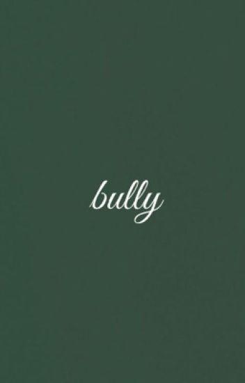 I Like My Bully