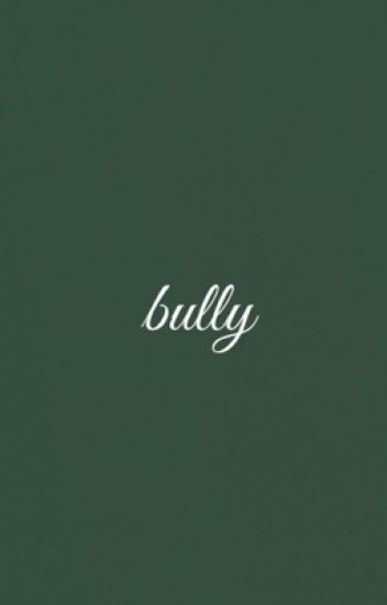 I Like My Bully