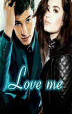 Love me ( 2 Temporada De Vendida) by MayraGarrix13
