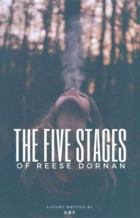 The Five Stages of Reese Dornan  by -criminally-mindless