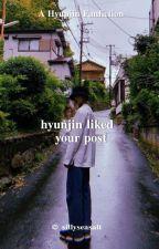 Hyunjin liked your post▪ꜱᴋᴢ ʜʜᴊ  by sillyseasalt